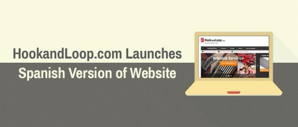 HookandLoop.com Launches Spanish Version of Website